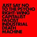 Gnod – Just Say No To The Psycho Right-Wing Capitalist Fascist Industrial Death M...