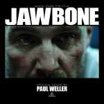 Paul Weller – Jawbone OST