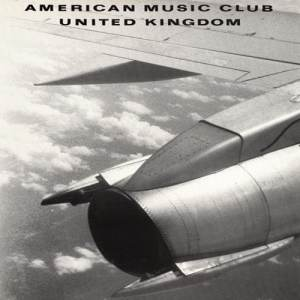 American Music Club - United Kingdom