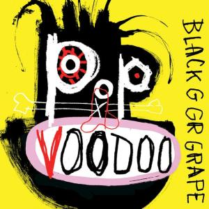 Image result for black grape pop voodoo