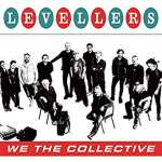 Levellers – We The Collective