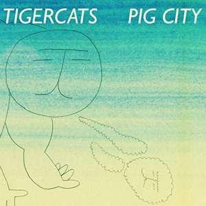 Tigercats - Pig City