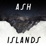 Ash – Islands