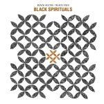 Black Spirituals – Black Access/Black Axes