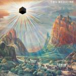 Two Medicine – Astropsychosis
