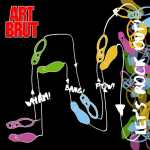 Art Brut – Wham! Bang! Pow! Let's Rock Out