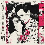 The Twilight Sad – It Won't Be Like This All The Time