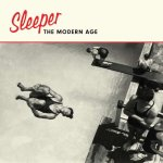 Sleeper – The Modern Age