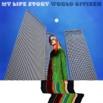 My Life Story – World Citizen