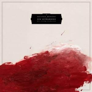 Keaton Henson - Six Lethargies