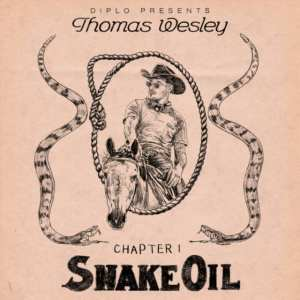 Diplo Presents Thomas Wesley - Chapter 1: Snake Oil