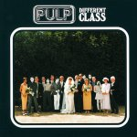 One For Keeps: Pulp – Different Class