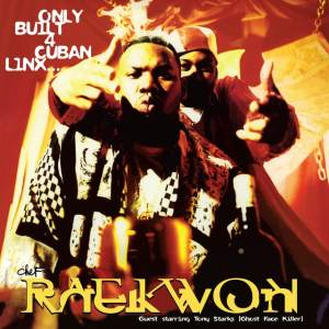 Raekwon - Only Built For Cuban Links