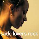 One For Keeps: Sade – Lovers Rock
