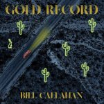 Bill Callahan – Gold Record