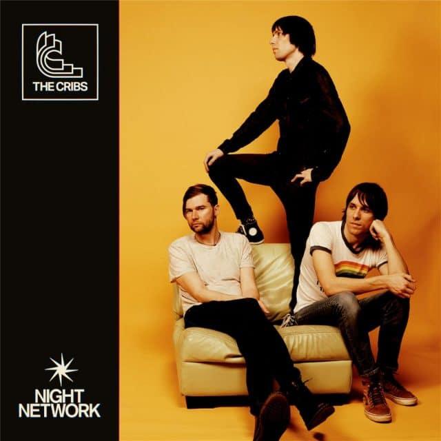 The Cribs - Night Network | Album Reviews | musicOMH