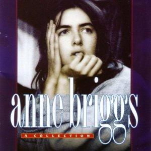 Anne Briggs - A Collection