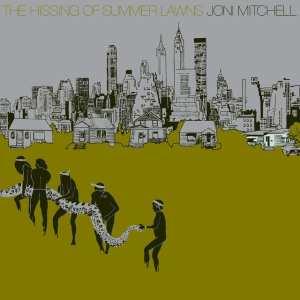 Joni Mitchell - The Hissing Of Summer Lawns