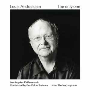 Louis Andriessen - The Only One