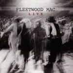 Spotlight: Fleetwood Mac – Live (Super Deluxe Edition)
