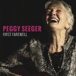 Peggy Seeger – First Farewell
