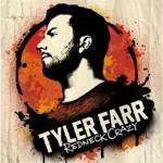 Weekly Register: Tyler Farr Makes Country Go Redneck Crazy