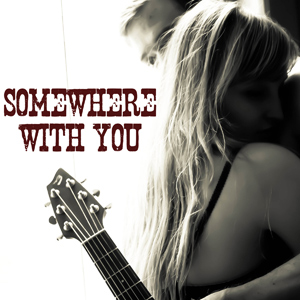 somewhere_with_you