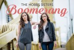"The Hobbs Sisters - ""Boomerang"""