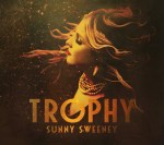 Sunny Sweeney Preps New Album For 2017