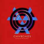 220px-Chvrches_-_The_Bones_of_What_You_Believe
