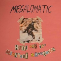 megalomanic-midnight-sasquatch-album-cover