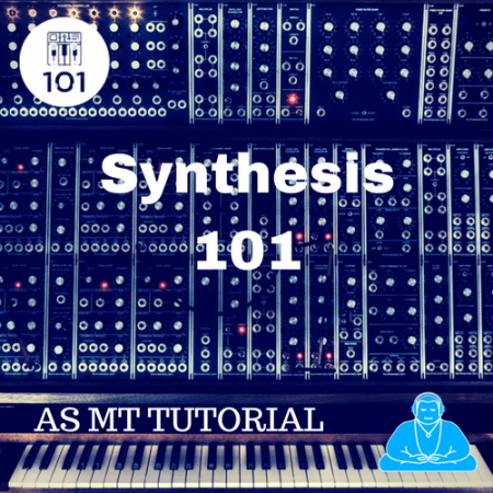Synthesis 101