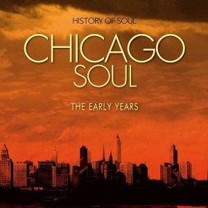 chicago_soul_-_the_early_years_a