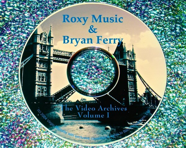 Bryan Ferry / Roxy Music Video Archives 1986-1994 Volume I