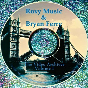 Bryan Ferry / Roxy Music Video Archives 1986-1994 Volume I
