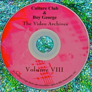 Culture Club & Boy George Video Archives 2000-2009 Volume VIII