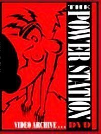 DURAN DURAN Video Archives VOLUME X (The Power Station & Duran Duran Circa 2000) PowerStation