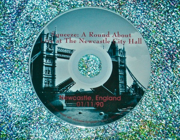 """Squeeze Live at The Newcastle City Hall in Newcastle, England 01/11/90  """"A Round & A Bout"""" (1.5 Hrs.)"""