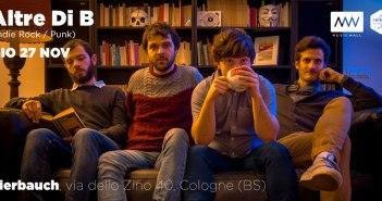 Altre Di B (Indie Rock / Punk) - 27 Novembre, Bierbauch, Cologne (BS)
