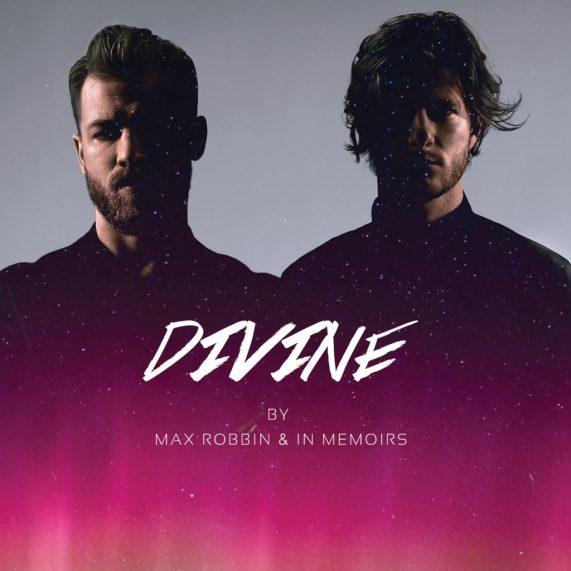 Max Robbin - Divine ft. In  Memoirs