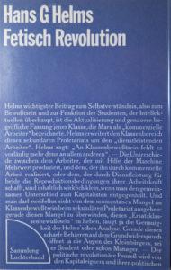 Hans G Helms: Fetisch Revolution, Luchterhand