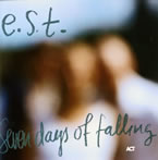 e.s.t.: Seven days of falling ACT-9012-2