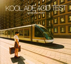 Kool Ade Acid Test
