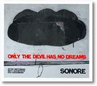 Sonore, Only The Devil Has No Dreams FMP, Jazzwerkstatt 013