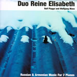 Russian & Armenian Music For 2 Pianos - Duo Reine Elisabeth
