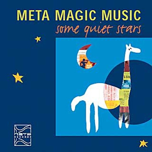 Meta Magic Music - Some Quiet Stars Metarecords 026