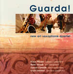 new art saxophone quartet: Guarda!