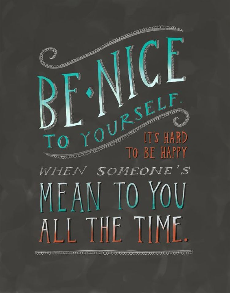 On Being Nice to Yourself
