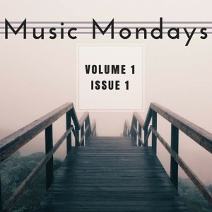 Music Mondays – January Playlist