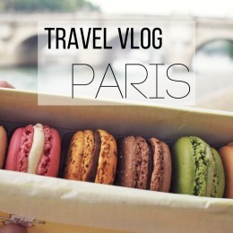 Our Paris Travel Vlog